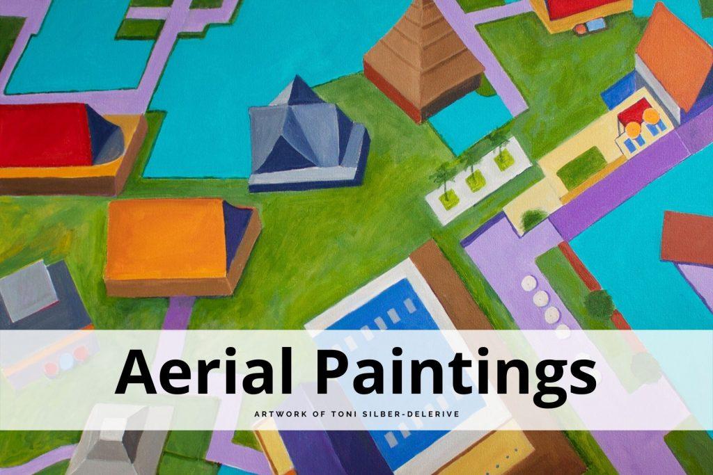 aerial paintings Toni Silber-Delerive