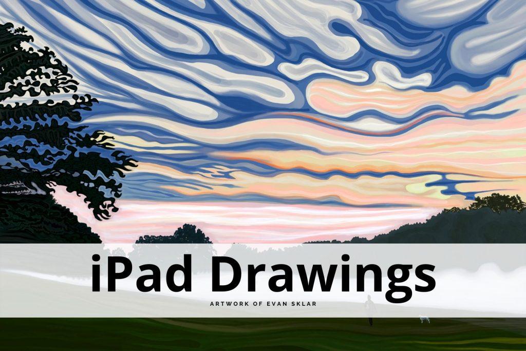 iPad drawings by Evan Sklar